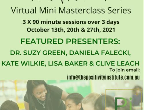 Foundations of Positive Education Virtual Mini Masterclass Series – October 2021